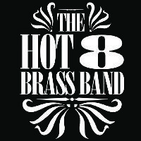 Grammy Nominated - The Hot 8 Brass Band