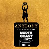 Hoopla: NORTH COAST Present ANYBODY! 8pm show.