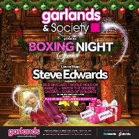 Garlands & Society - Boxing Night with Steve Edwards live
