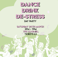 DANCE, DRINK + DE-STRESS
