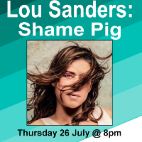 Lou Sanders: Shame Pig at the Oxford Comedy Festival