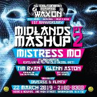 All Vinyl Promotions present: Wax ON – The Midlands Mash Up Pt2!