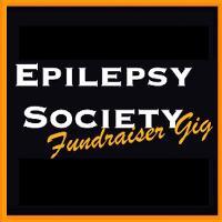 Epilepsy Society Fundraiser Gig