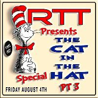 RTT Presents The Cat In The Hat Vinyl Only Special Pt 3