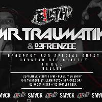 F!LTH Freshers Rave: Mr Traumatik