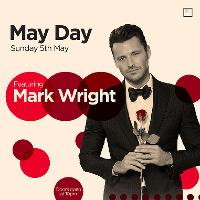 May Day with Mark Wright