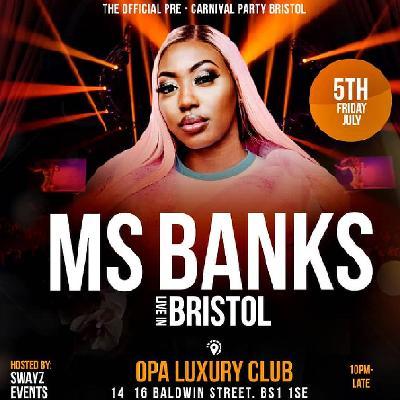 Ms Banks Live in Bristol