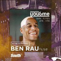 You&Me in The Courtyard present Ben Rau [FUSE]