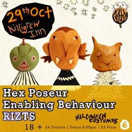 Killi Events 6 - Hex Poseur, Enabling Behaviour, RIZTS