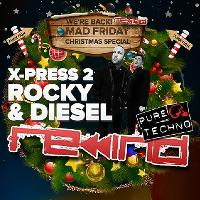 Rewind Christmas Special with X-Press 2 // + Pure Techno in Room 2
