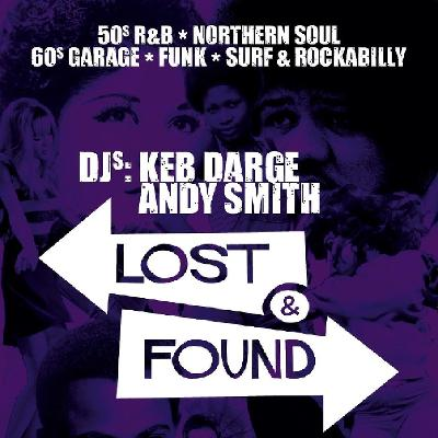 DJ Andy Smith and Keb Darge present - The Lost and Found