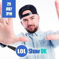 LOL Show UK - Kane Brown   Kevin J   Plus More