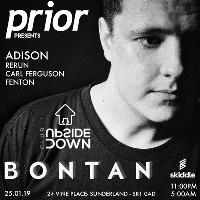 Prior Presents: Bontan & Adison at Club Upside Down