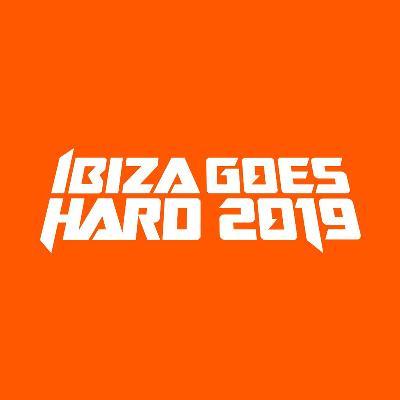 Ibiza Goes Hard