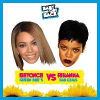 Baby Got Back ♛ Beyonce vs Rihanna ♛