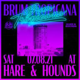 Brum Tropicana Returns