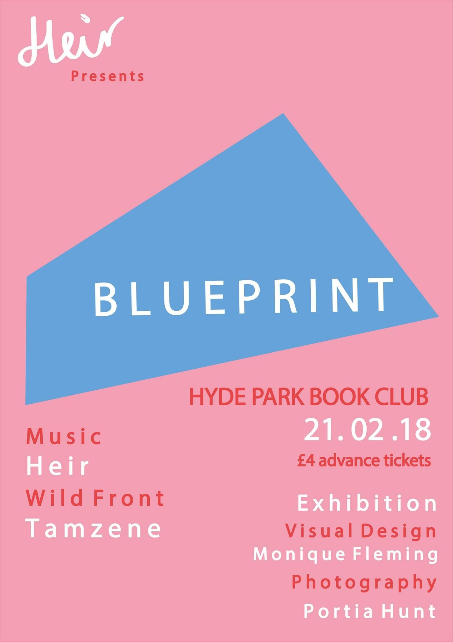 Heir presents blueprint 1 hyde park book club cafe leeds wed event flyer malvernweather Choice Image