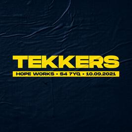 TEKKERS X SHAG X PAR - 10th September @ Hope Works