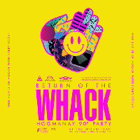 Return of the Whack: Hogmanay 90s Party