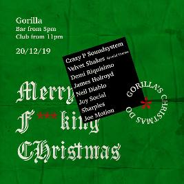 Crazy P Soundsystem - Gorilla Christmas Do Tickets | Gorilla Manchester  | Fri 20th December 2019 Lineup