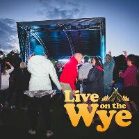 Live on the Wye 2020