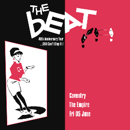 The Beat Tickets | The Empire Coventry  | Thu 15th July 2021 Lineup