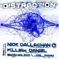 Distraction presents Nick Callaghan & William Daniel