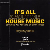 Its all about the house music
