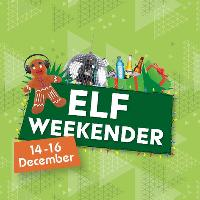 Elf Weekender- Friday