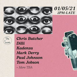 Saturday 1st May 2021 - w/ Chris Butcher, Dilli, Kadenza & more!