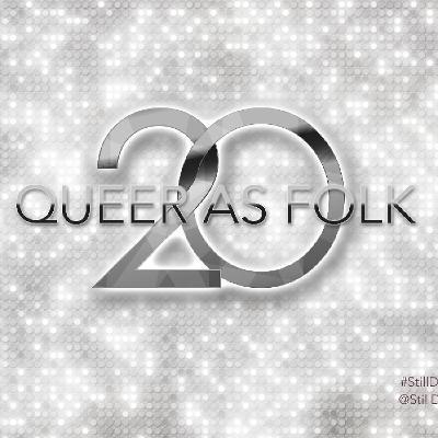 Queer As Folk 20 - Still Doin