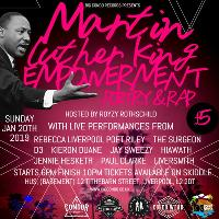Martin Luther King Poetry & Rap Empowerment night!