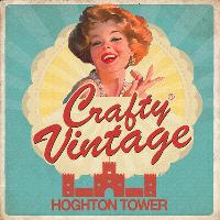 Crafty Vintage : Hoghton Tower