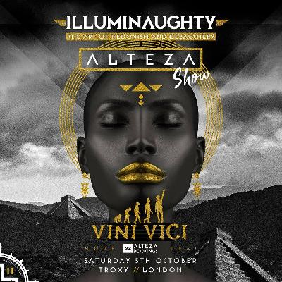 IllumiNaughty Pres: Alteza Show with Vini Vici & more
