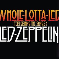 Whole Lotta Led's 2019 Tour featuring Led Zeppelin II