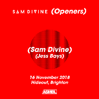 SAM DIVINE (Openers)