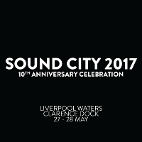 Liverpool Sound City 2017