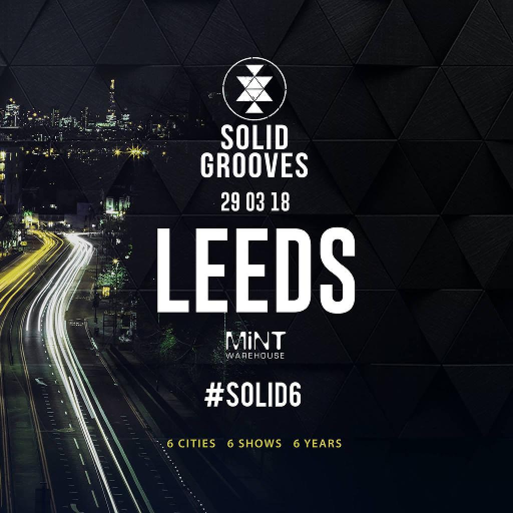 Solid. Grooves - #Solid6 Opening party - Leeds