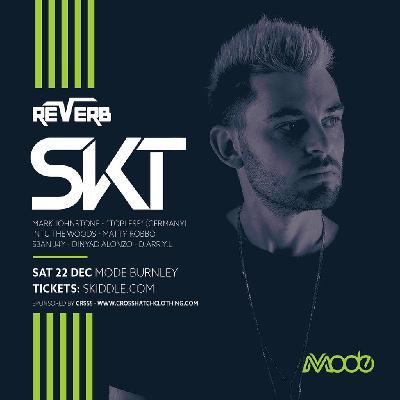 Reverb Presents: DJ SKT