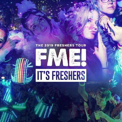 F*CK ME It's Freshers Nottingham