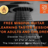 Make Music Day - Free Mindful Guitar Learning Taster Coventry