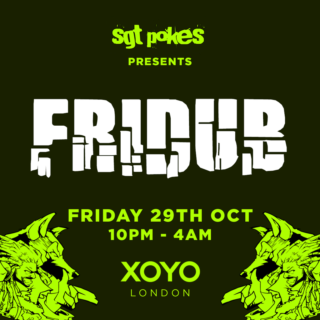 Fridub Halloween: A Monstrous Carnival Of Bassweight at XOYO