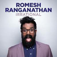 Romesh Ranganathan Irrational