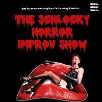 The Schlocky Horror Improv Show