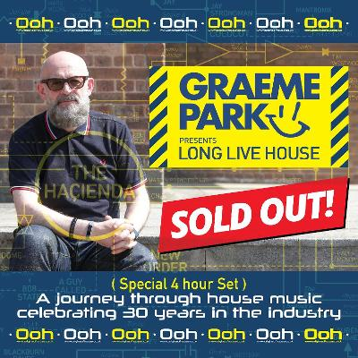 c4f1179d70a9 Graeme Park - a journey through 30 years of house music Tickets ...
