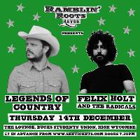 Legends Of Country plus Felix Holt & The Radicals