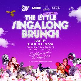 The Little But Big... Singalong Brunch
