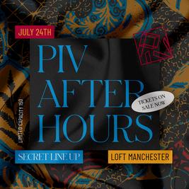 PIV Afterhours