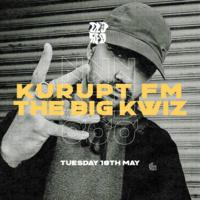 Kurupt FM - The Big Kwiz