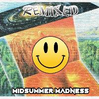 Remixed - Midsummer Madness